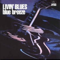 "LIVIN BLUES ""BLUE BREEZE"" 1976"